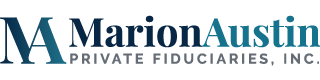 Marion Austin Private Fiduciaries Inc.